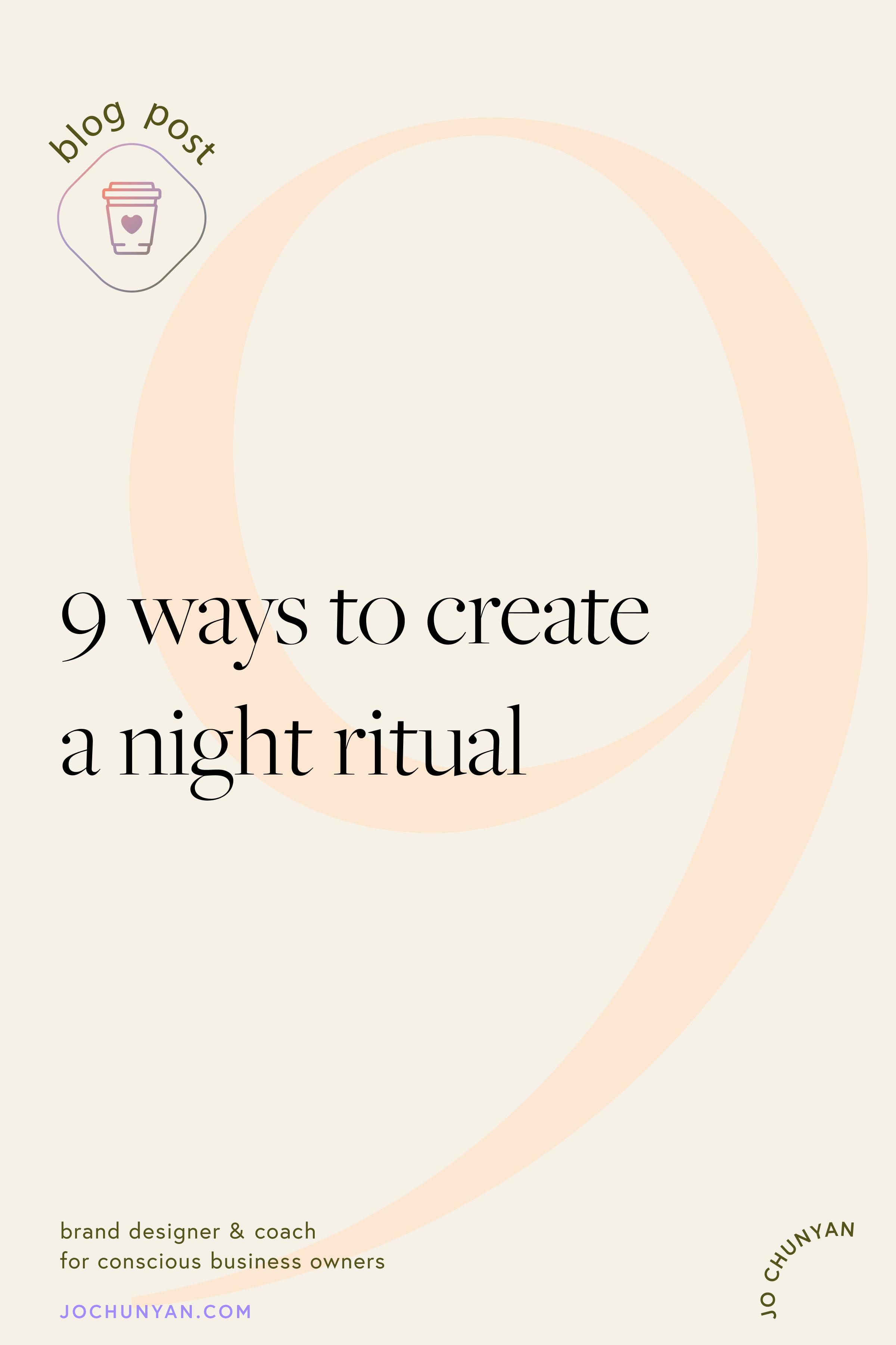 9 ways to create a night ritual