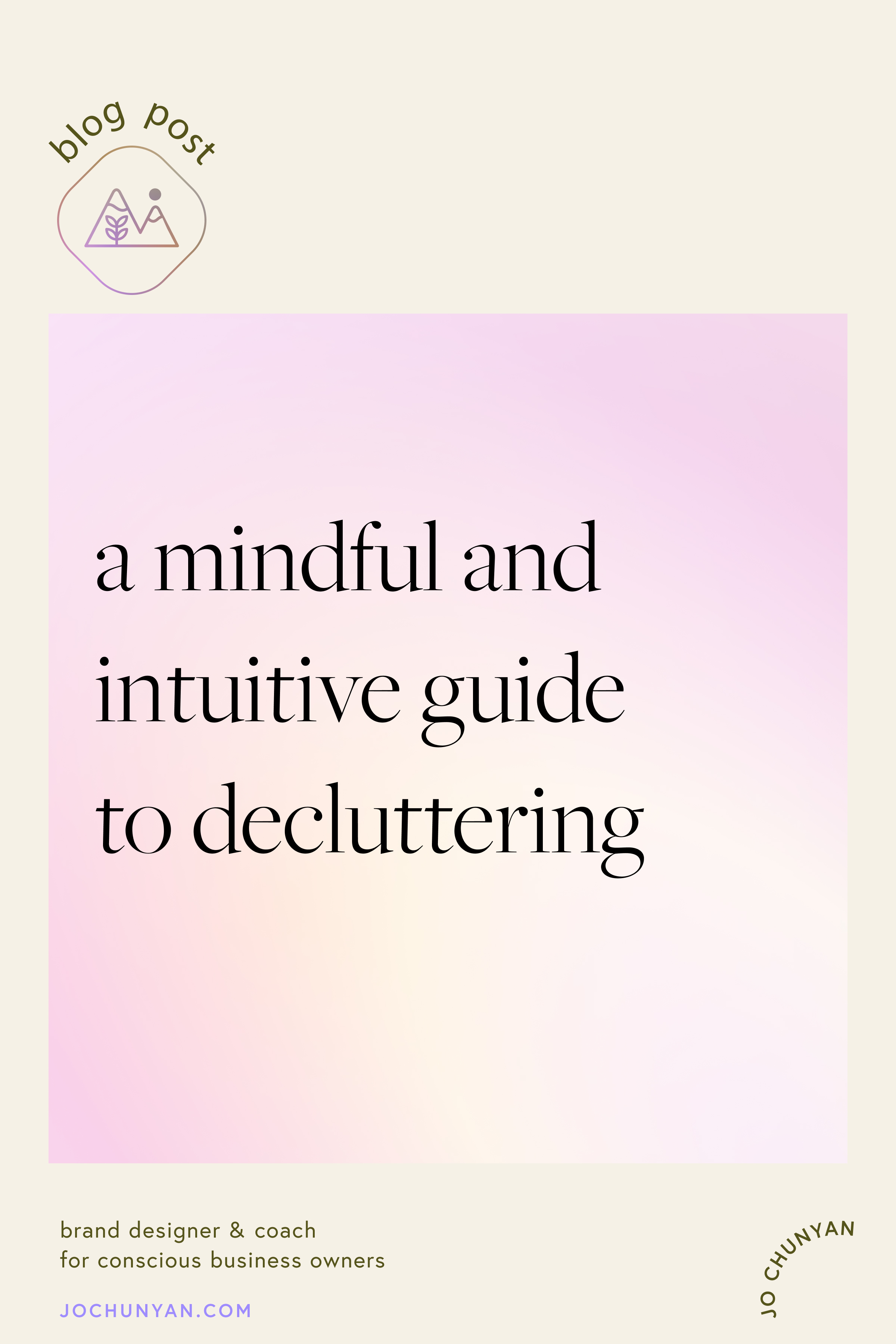 A mindful and intuitive guide to decluttering