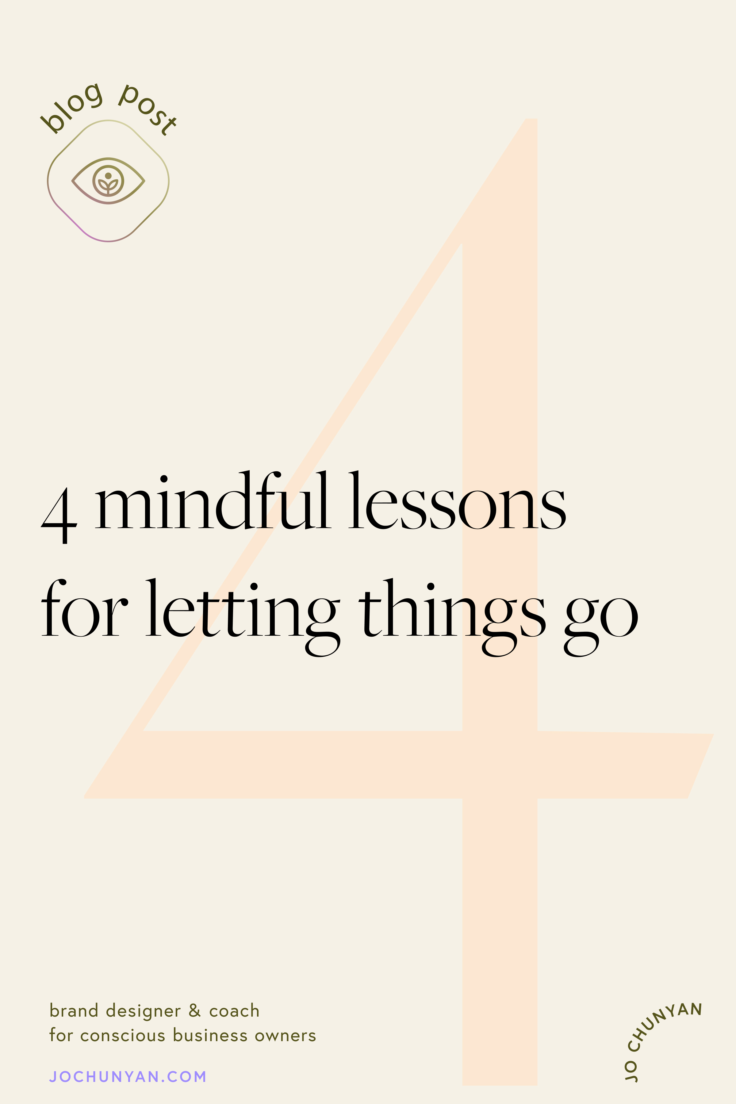 4 mindful lessons for letting things go