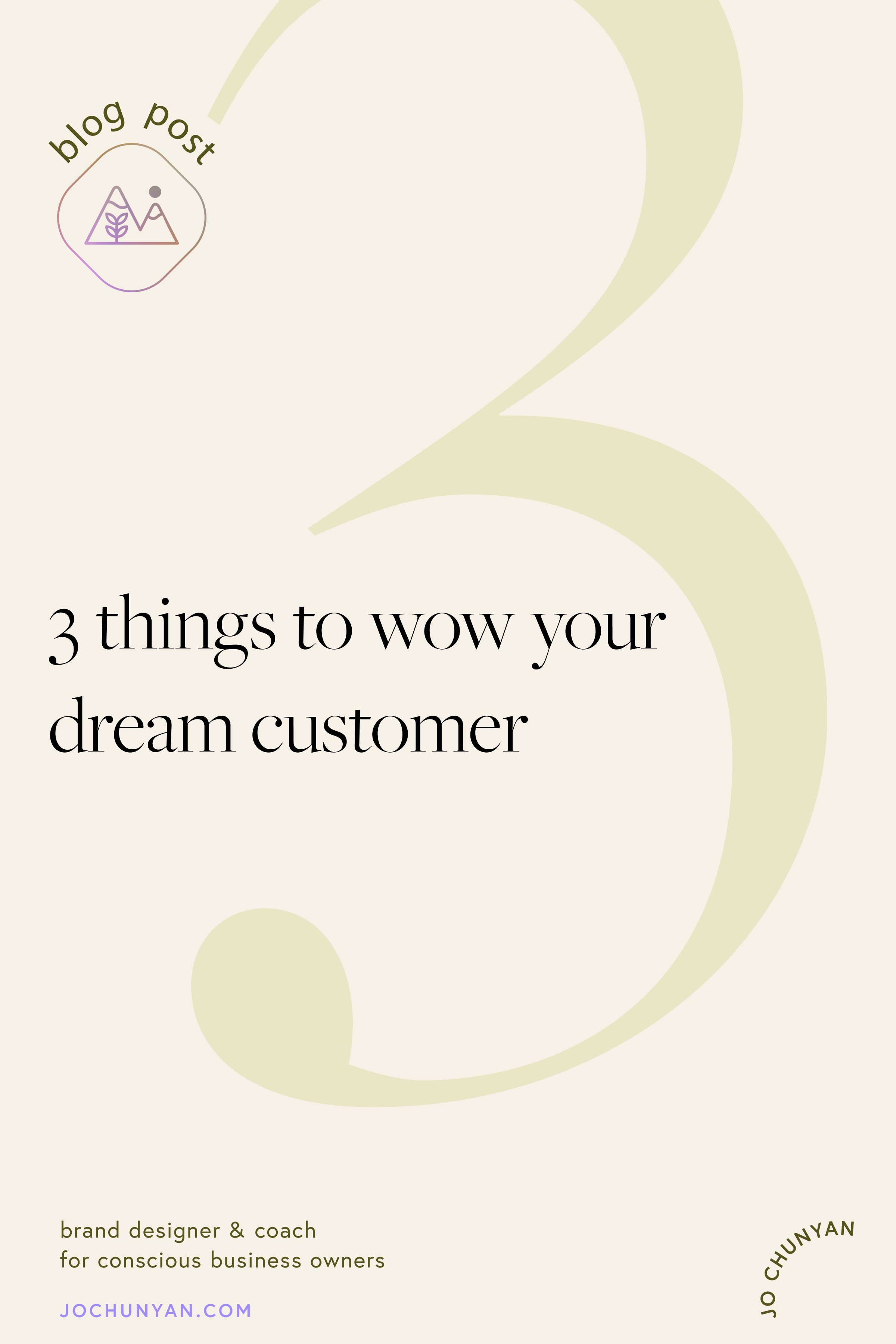 3 things to wow your dream client or customer