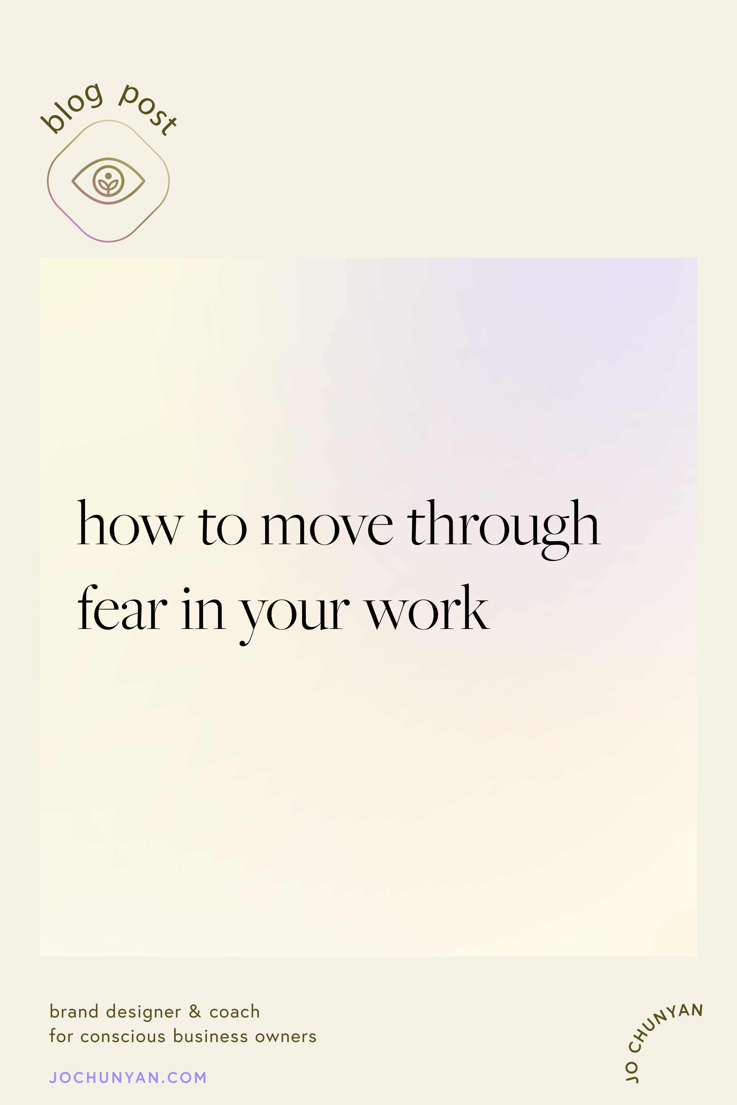 How to move through fear in your work
