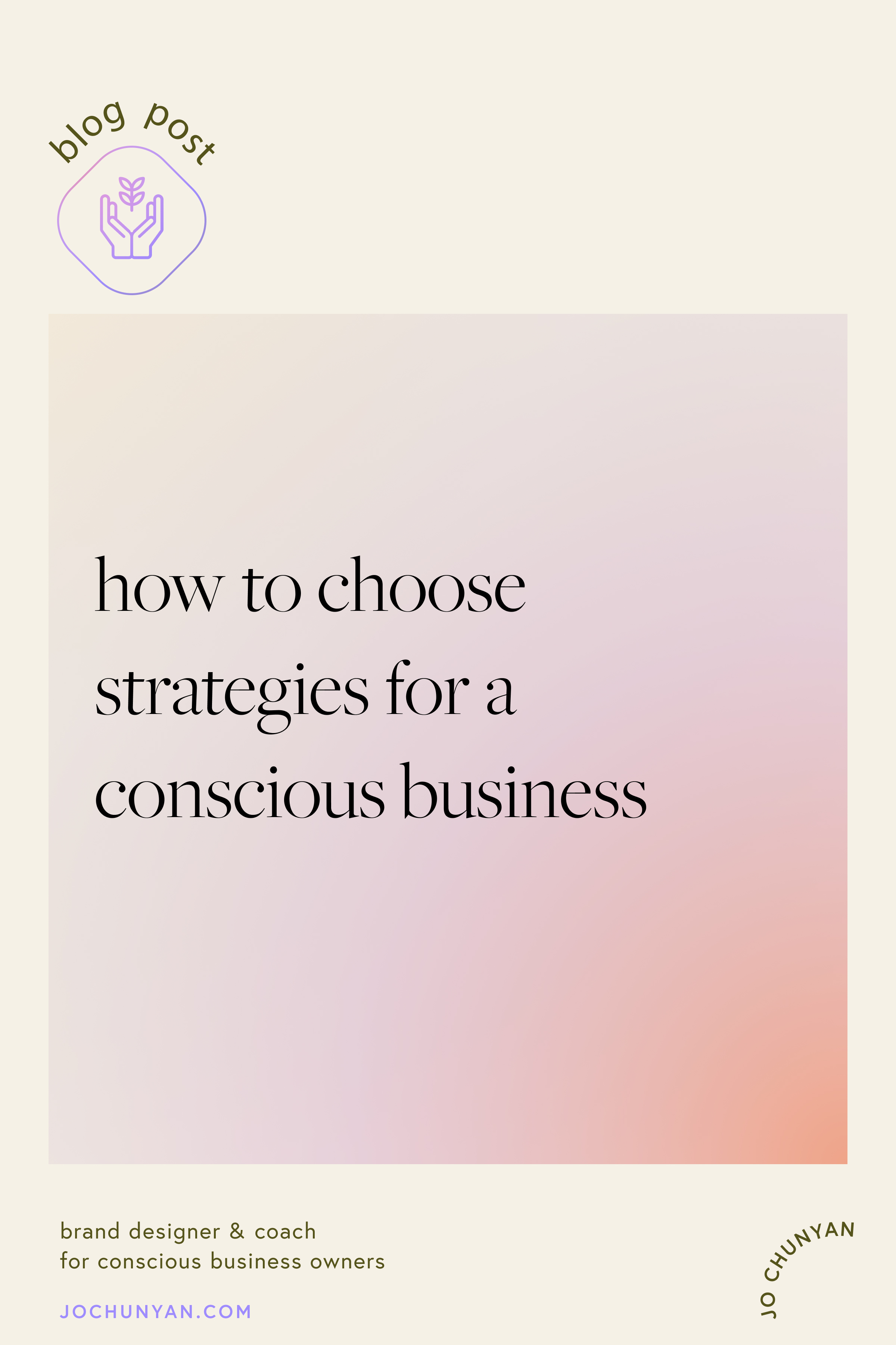 How to choose the right strategies for building a conscious business