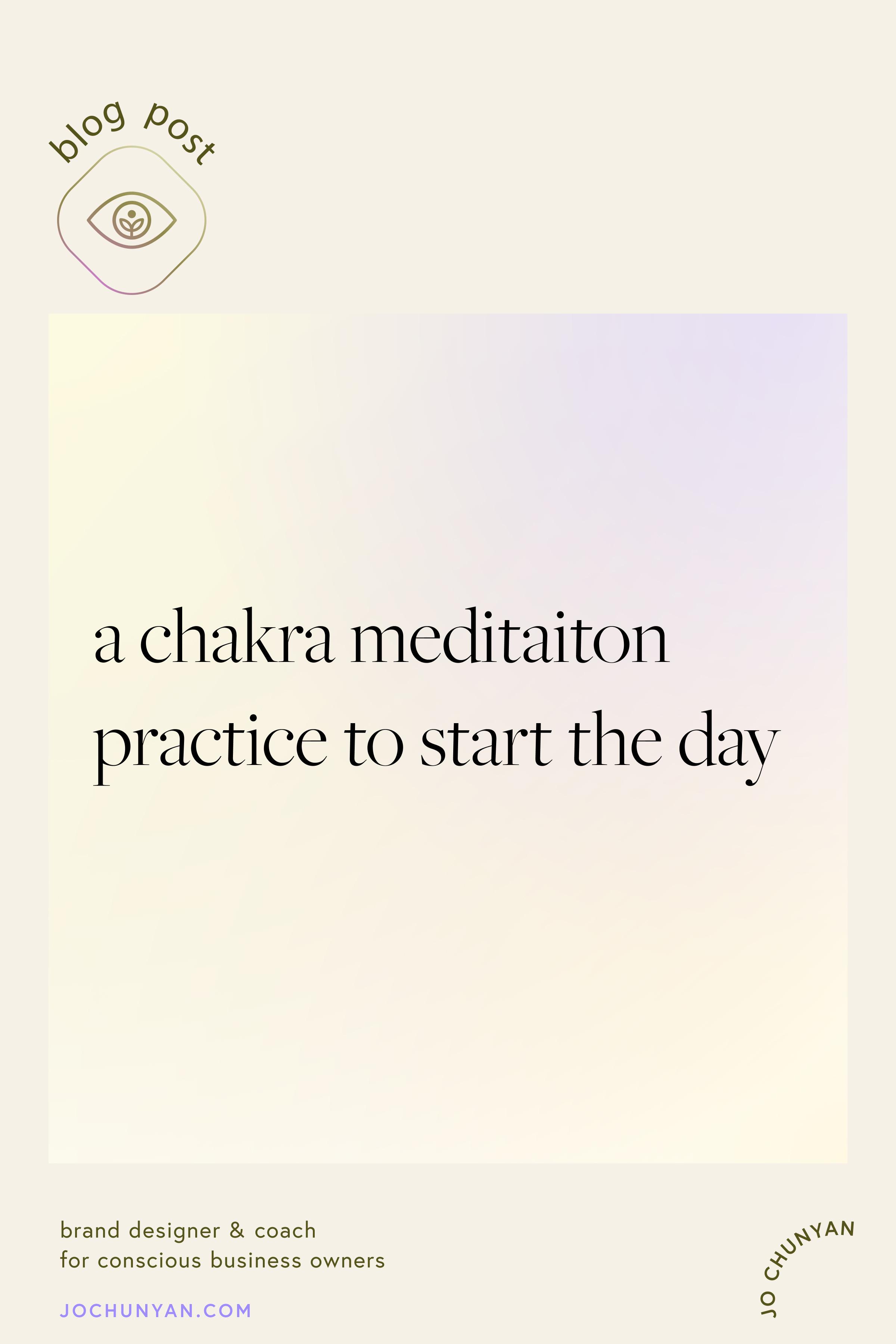 My Chakra Meditation Practice