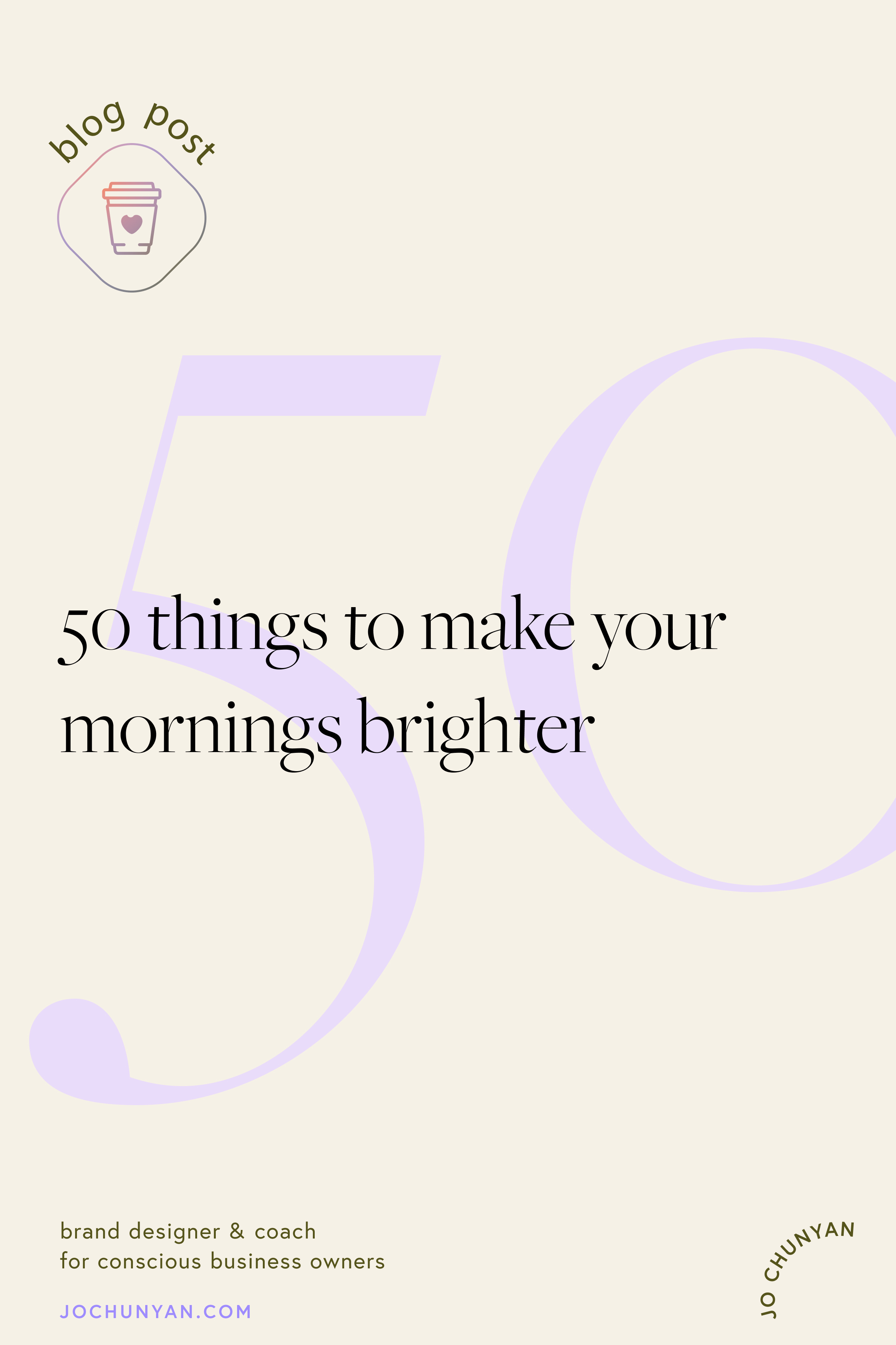 50 things to make your mornings brighter