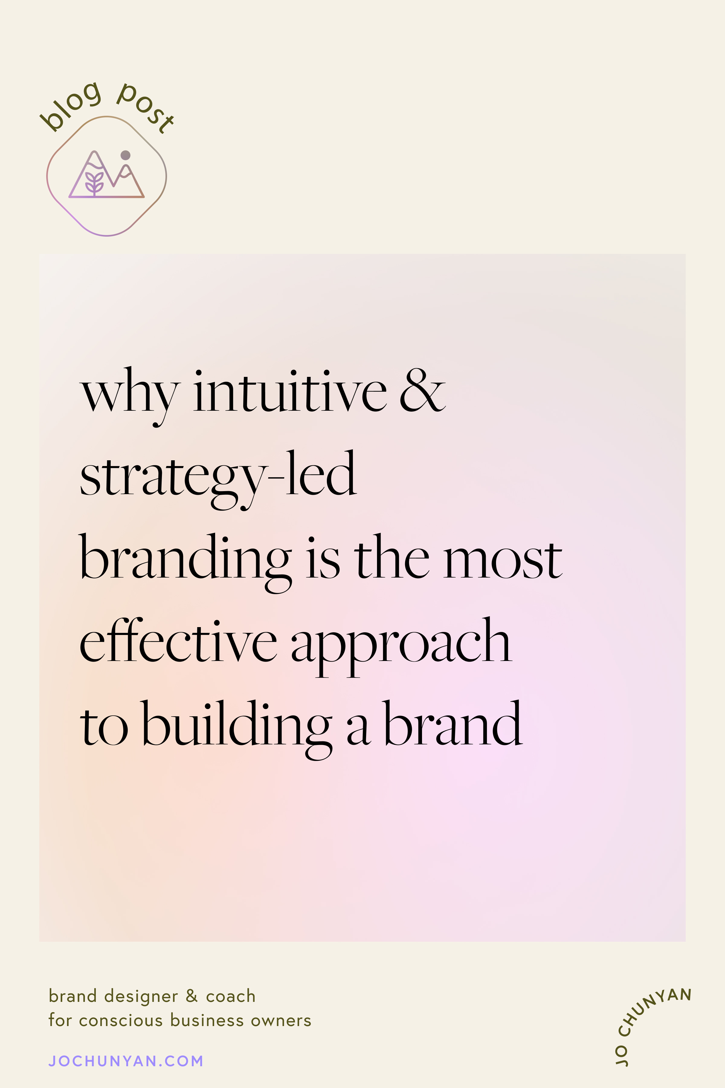 Why Intuitive & strategy-led Branding is the most effective approach to building a brand