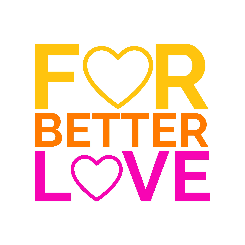 for better love