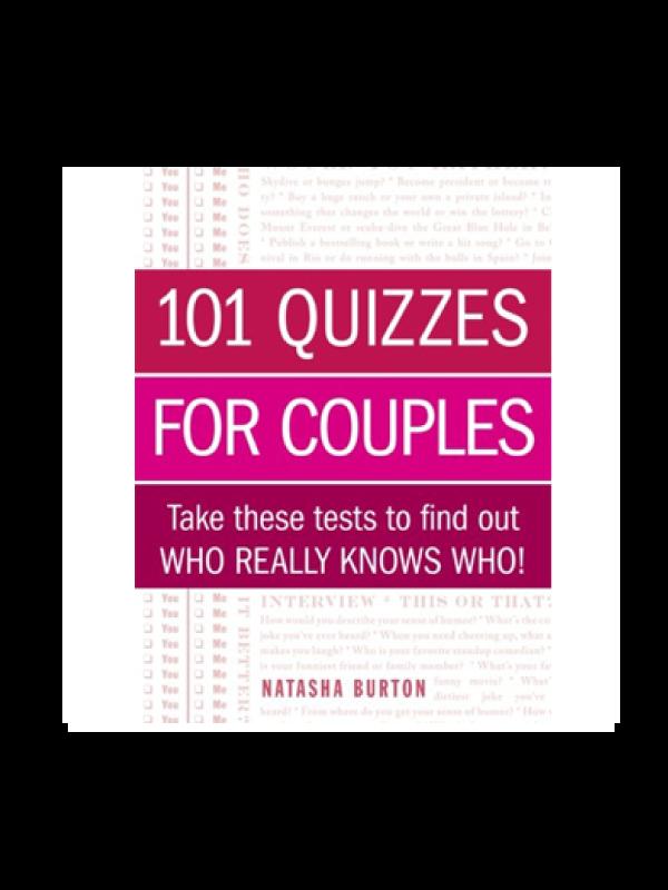101 Quizzes for Couples by Natasha Burton