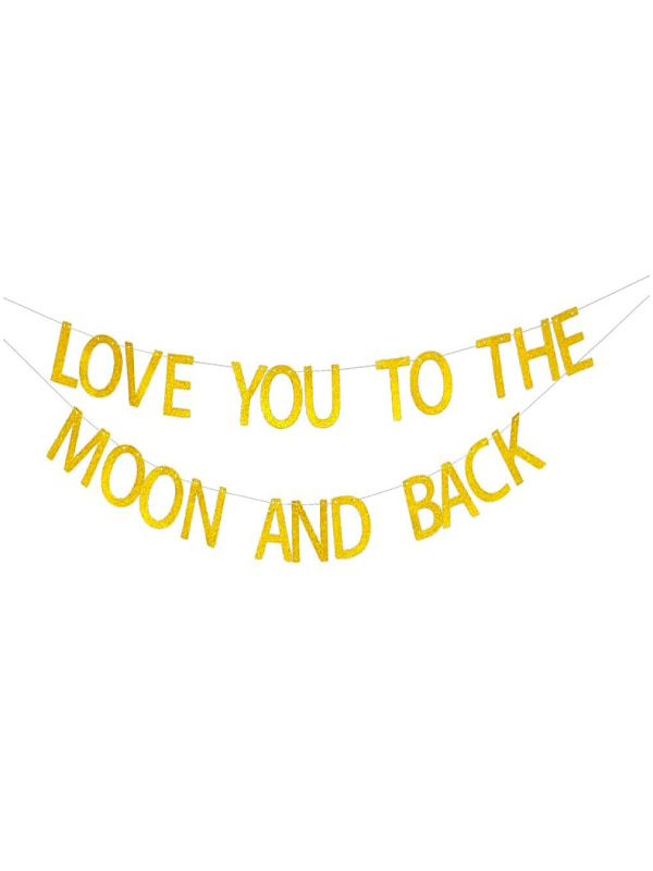 I Love You to The Moon and Back Banner