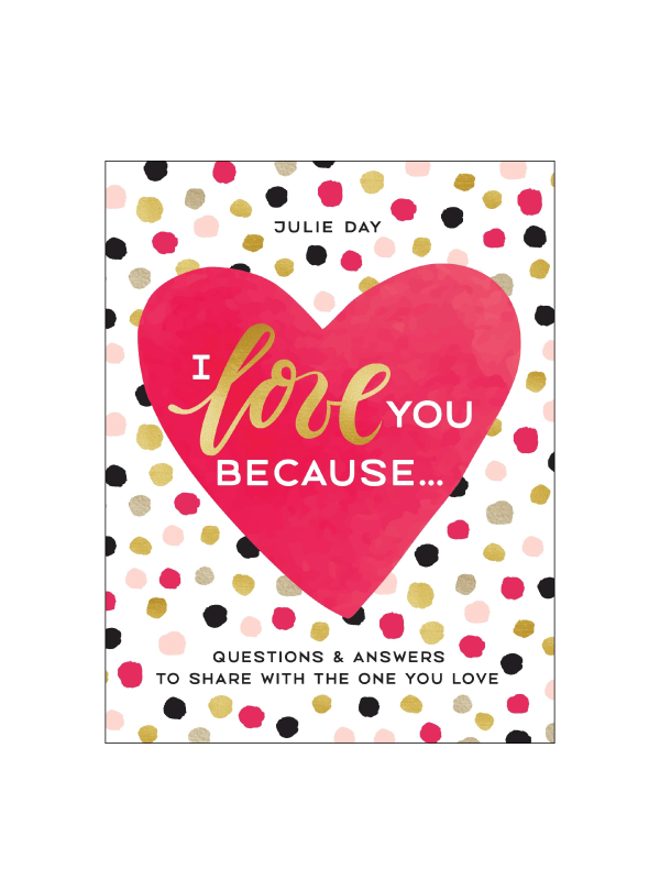 I Love You Because Guided Journal