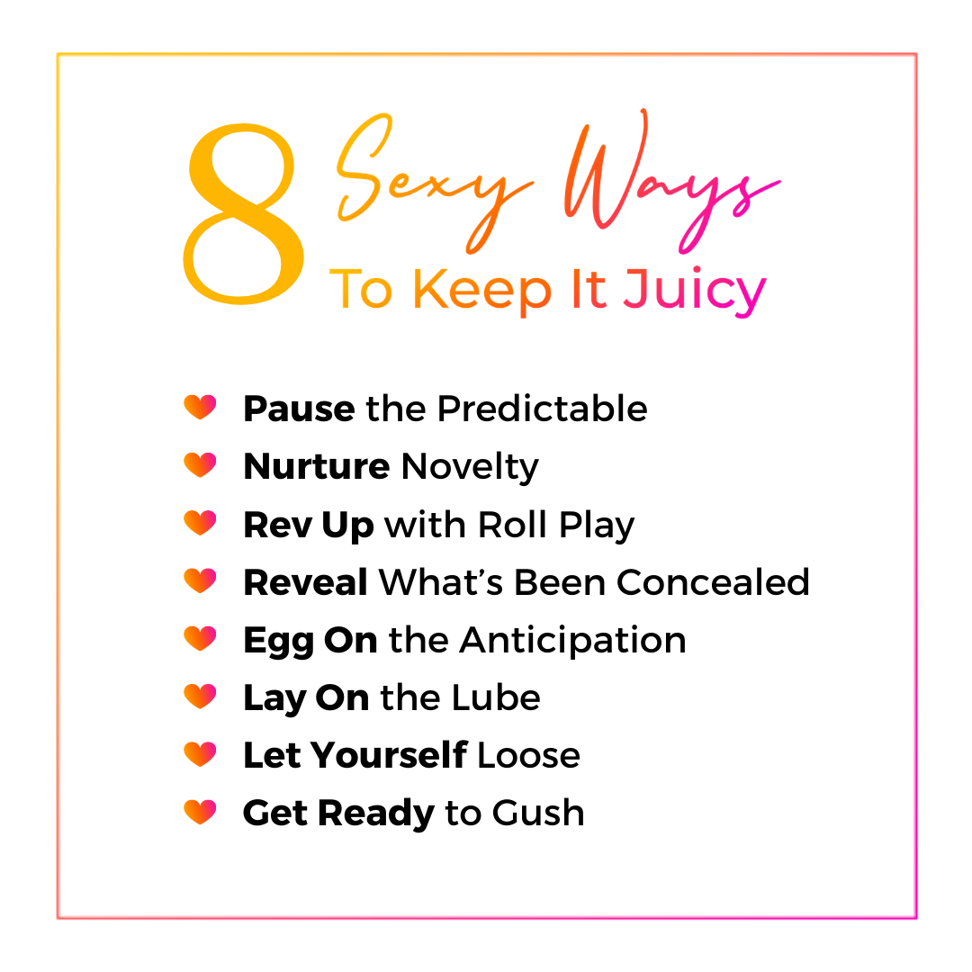 QMB For BetterLove FBL Eight Sexy Ways toKeep It Juicy Between You Blog