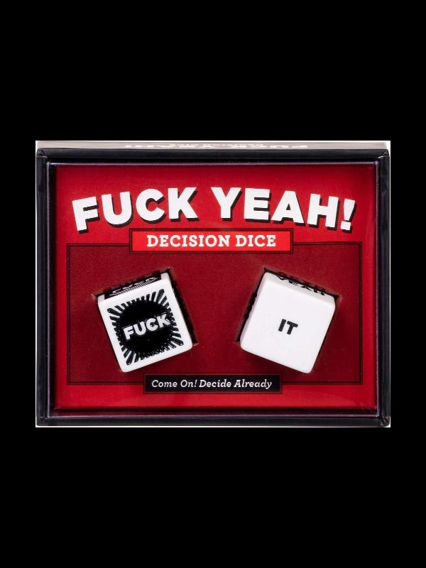 F*ck Yeah! Decision Dice