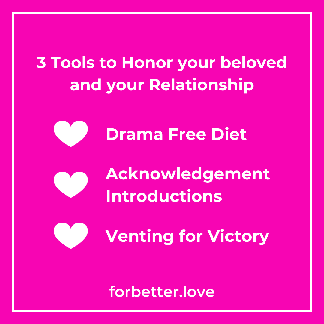 QMB FOR BETTER LOVE THREE TOOLS TO HONOR YOUR BELOVED AND YOUR RELATIONSHIP Three Tips for Honoring Your Beloved and Your Relationship Blog