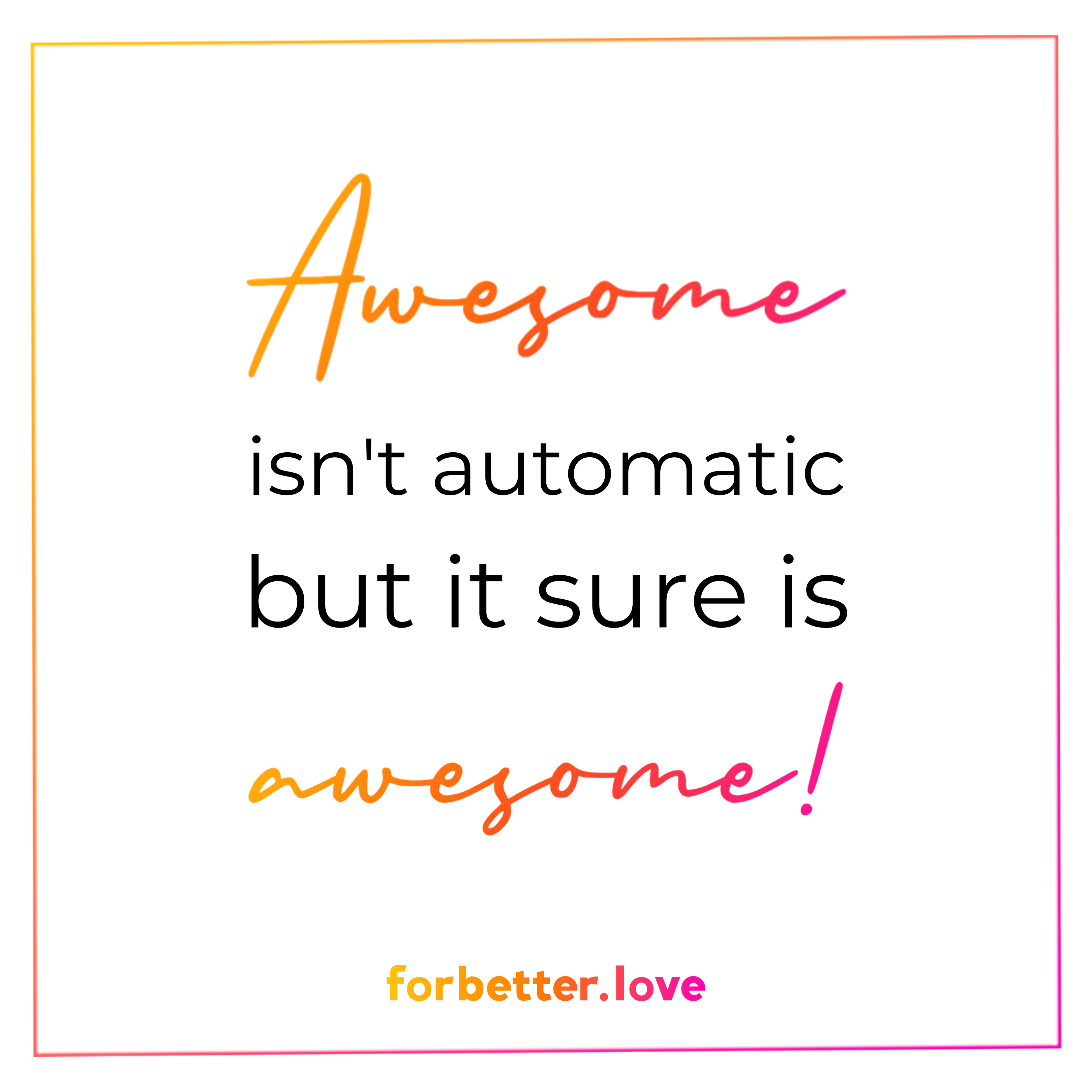 Awesome relationship isn't Automatic