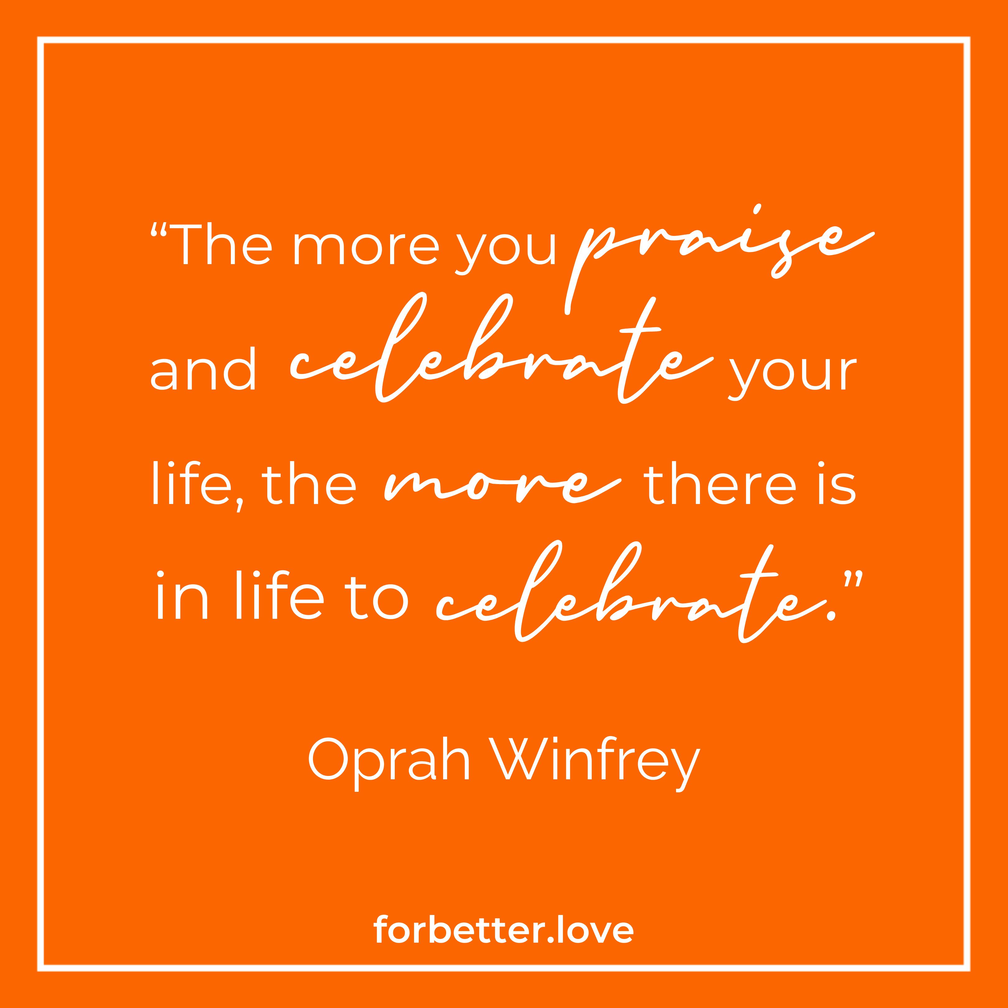 Oprah Winfrey quote on celebrate