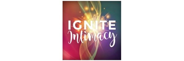 Ignite Intimacy