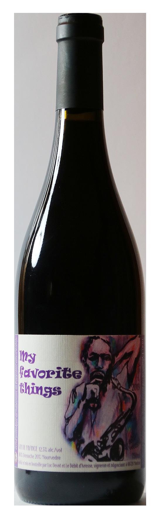 Bouteille de vin rouge naturel, My favorit things 2019 Domaine le débit d'ivresse