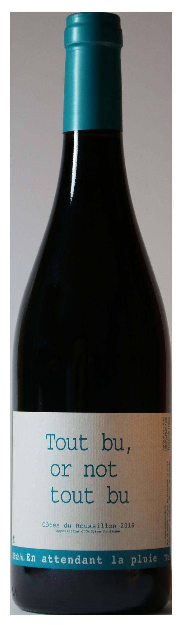 Bouteille de vin rouge naturel, Tout Bu or not Tout Bu 2019