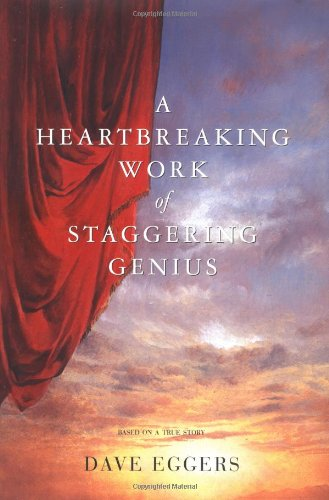 A Heartbreaking Work of Staggering Genius: Picador Classic