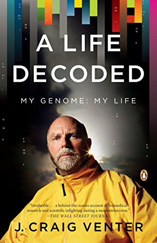 A Life Decoded: My Genome: My Life (Penguin Press Science)