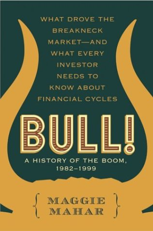 10. Bull! A History of the Boom and Bust