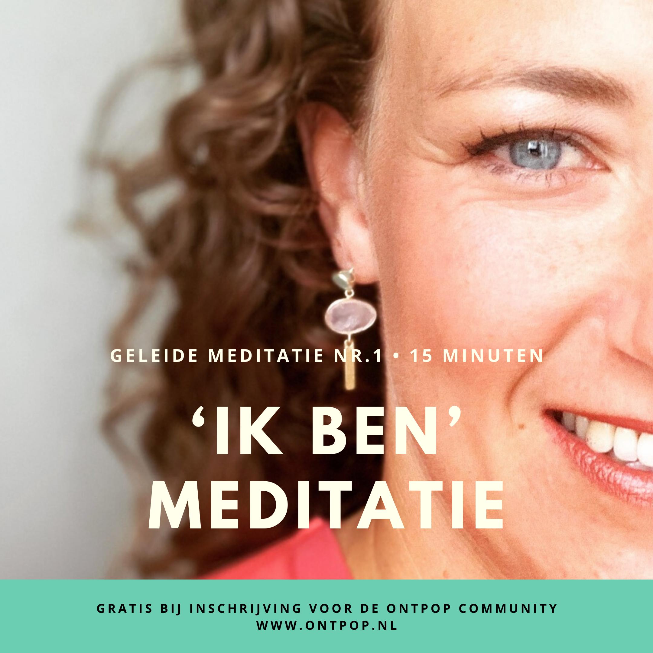 Ontpop 'Ik ben' meditatie