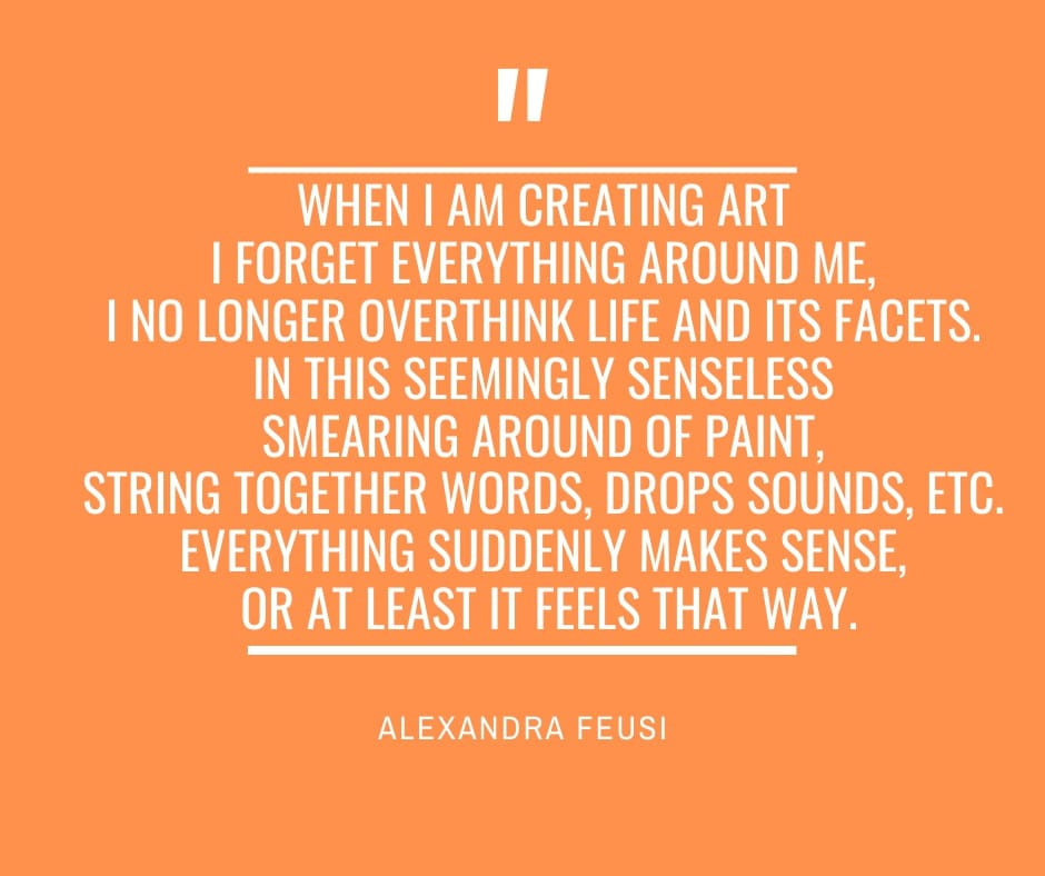quote , alexandra feusi, about her work and art practice
