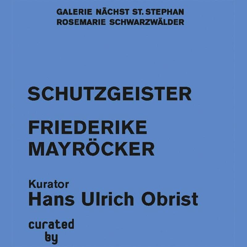 invitation card text hans ulrich obrist curator friedericke mayröcker curated by vienna 2020