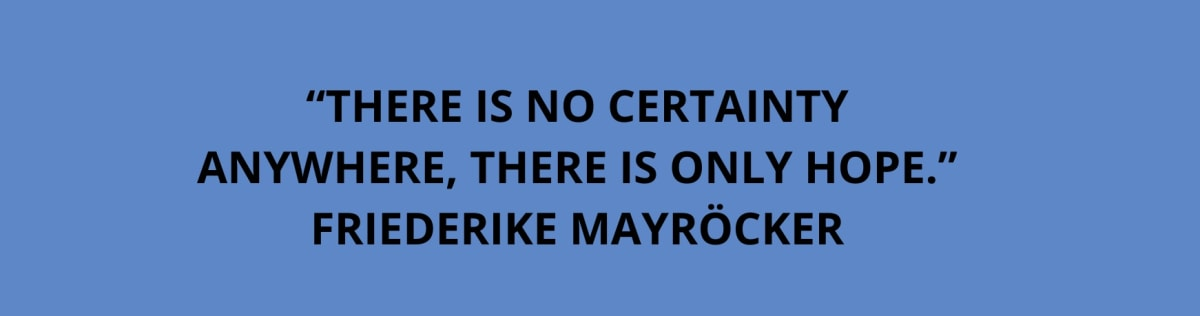 quote friedericke mayröcker curator hans ulrich obrist