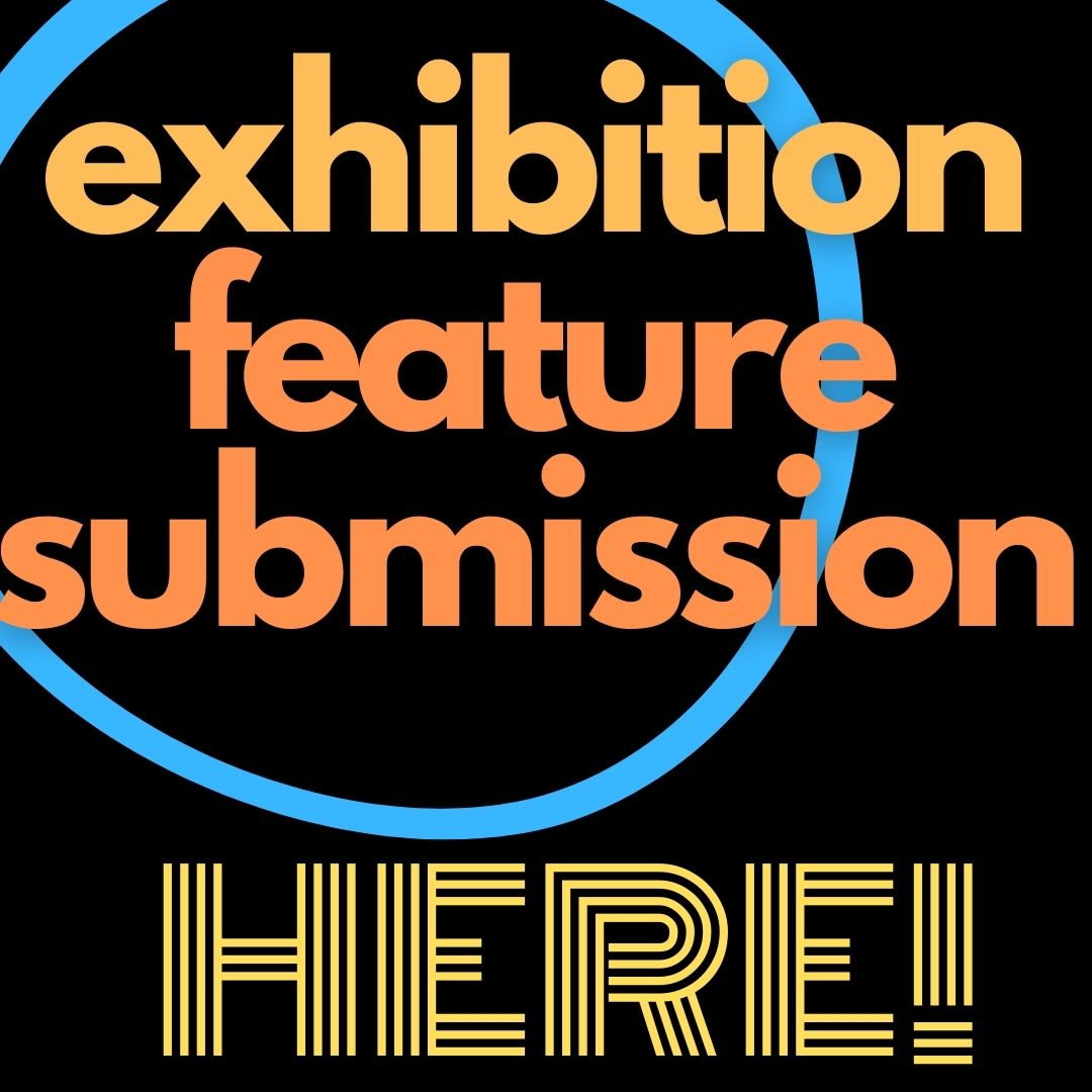 submit your exhibition and viewing room munchies art club