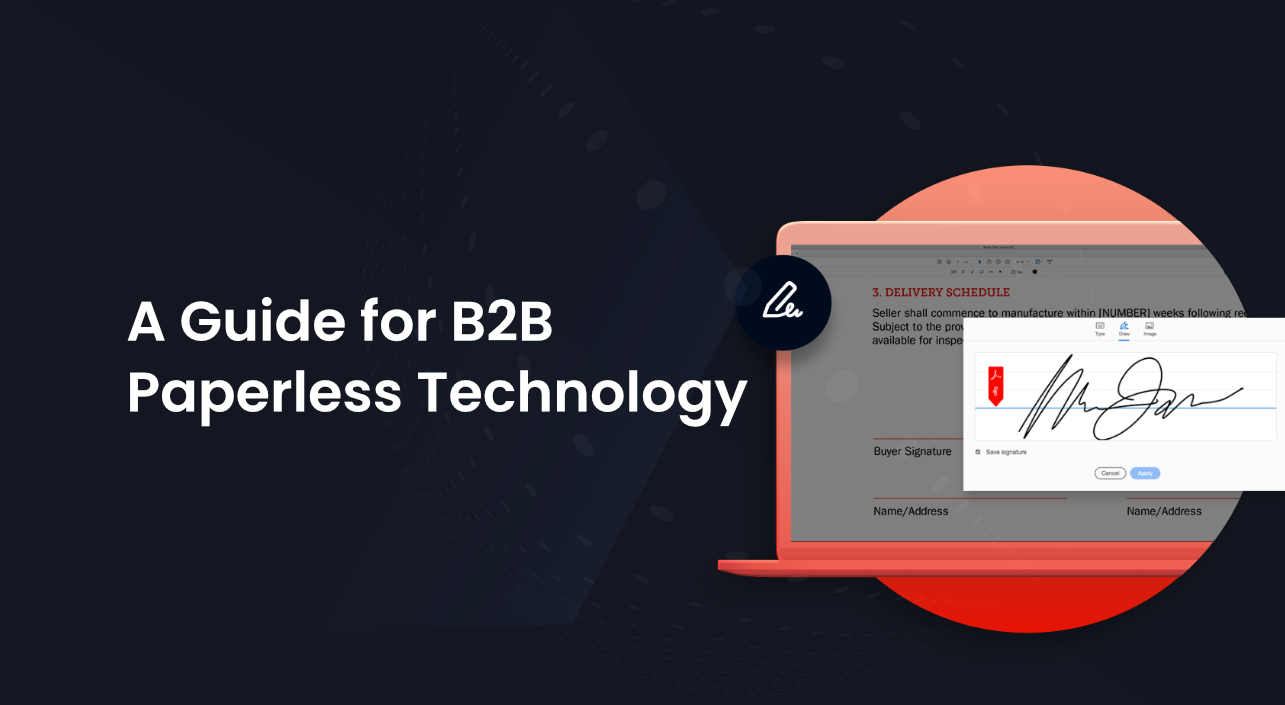 Digital Signatures: A Guide for B2B Paperless Technology