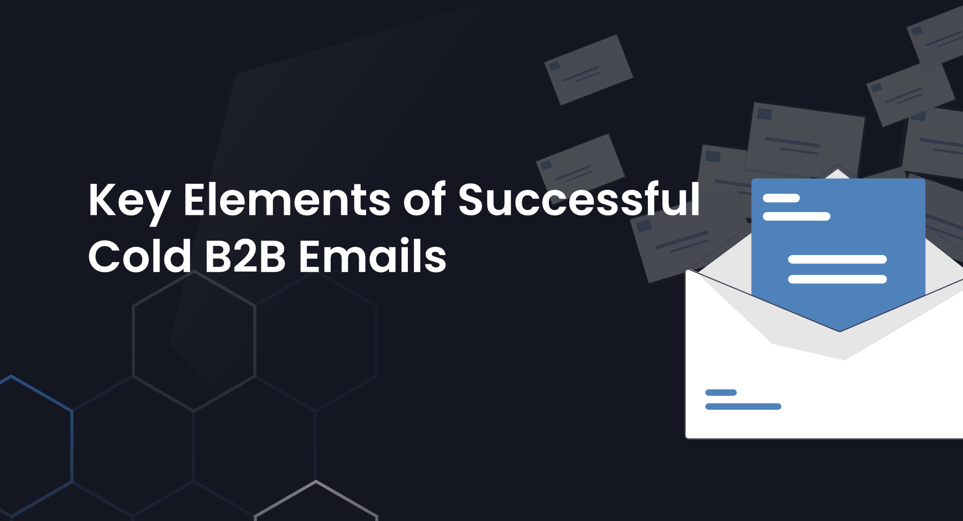 Personalized Outreach: Key Elements of Successful Cold B2B Emails