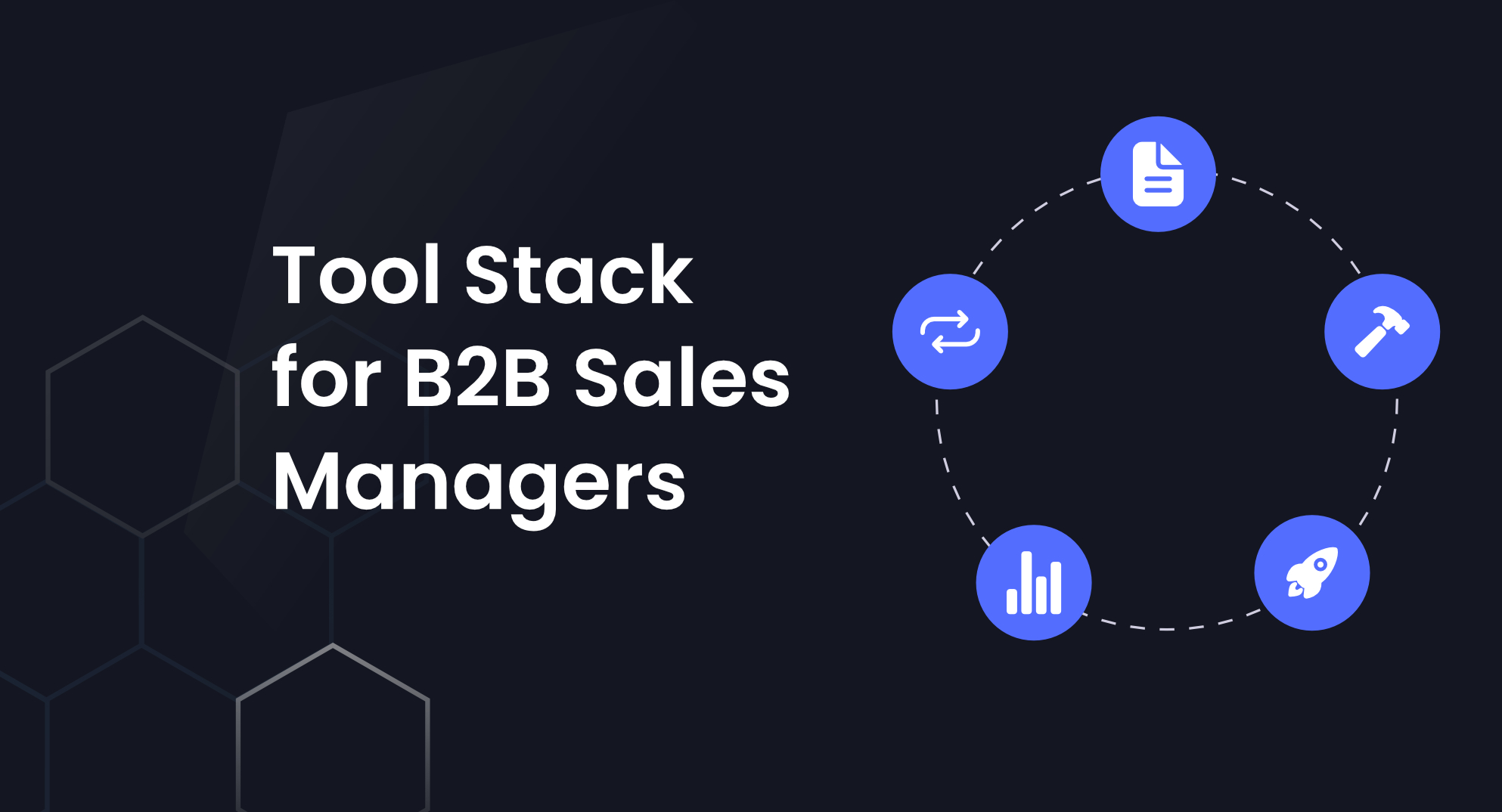 Tips for creating the ultimate tool stack for sales directors