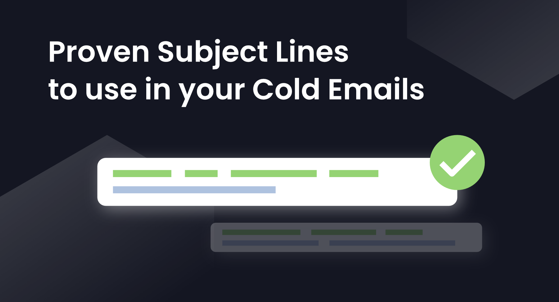 Proven Subject Lines To Use in Your Cold Emails