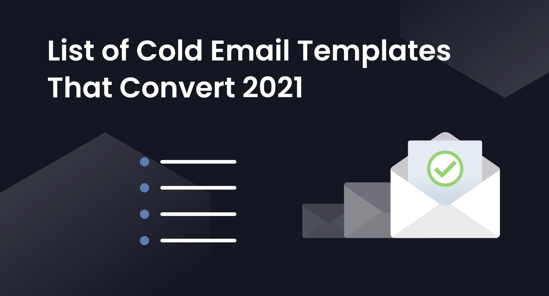 List of Cold Email Templates That Convert 2021