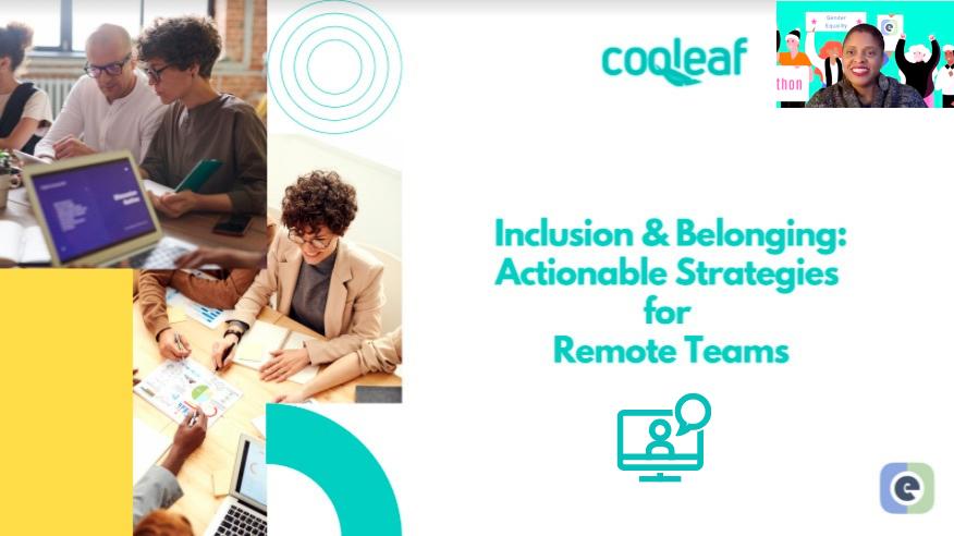Cooleaf Live Webinar on Inclusion & Belonging in a Remote World
