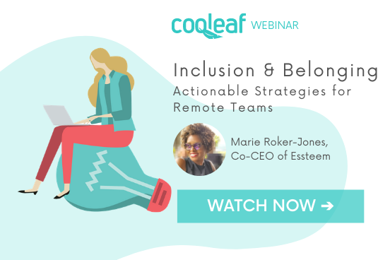 Inclusion & Belonging: Actionable Strategies for Remote Teams