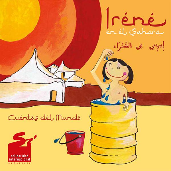 Irene en el Sáhara. Cuentos del Mundo.