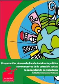 Cooperación, desarrollo local e incidencia política como motores de la cohesión social: la capacidad de la ciudadanía