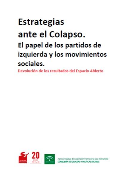 Estrategias ante el Colapso. El papel de los partidos de izquierda y los movimientos sociales.