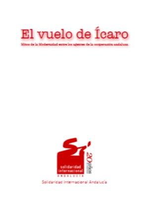 El vuelo de Ícaro. Mitos de la Modernidad entre los agentes de la cooperación andaluza.