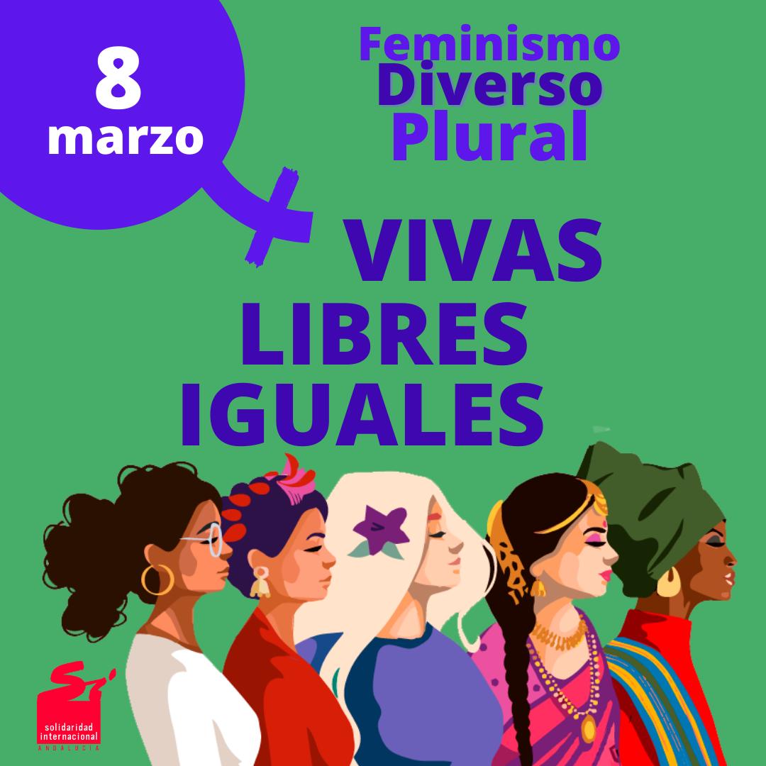 8 de marzo Vivas, Libres e Iguales