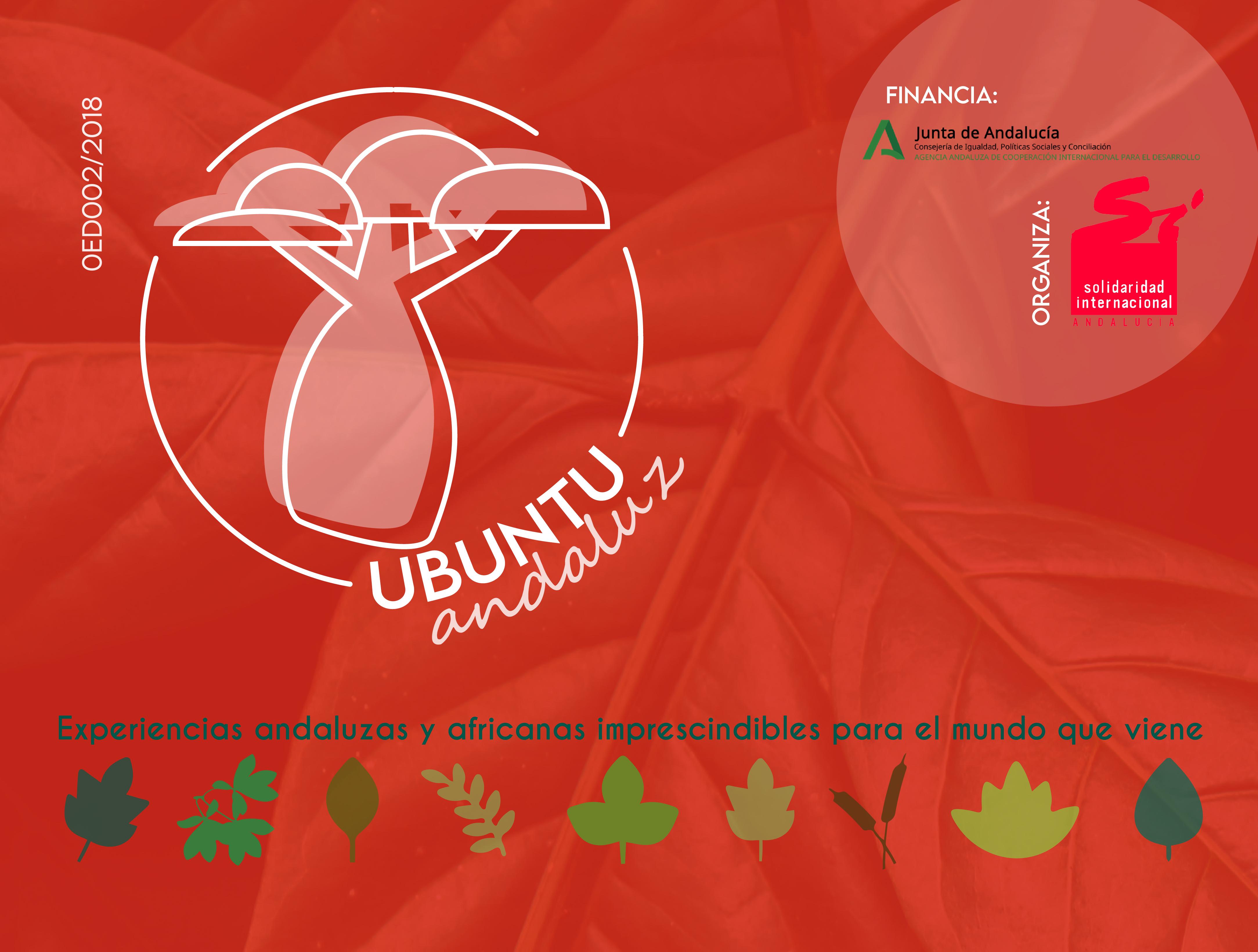 UBUNTU ANDALUZ: Experiencias andaluzas y africanas imprescindibles para el mundo que viene