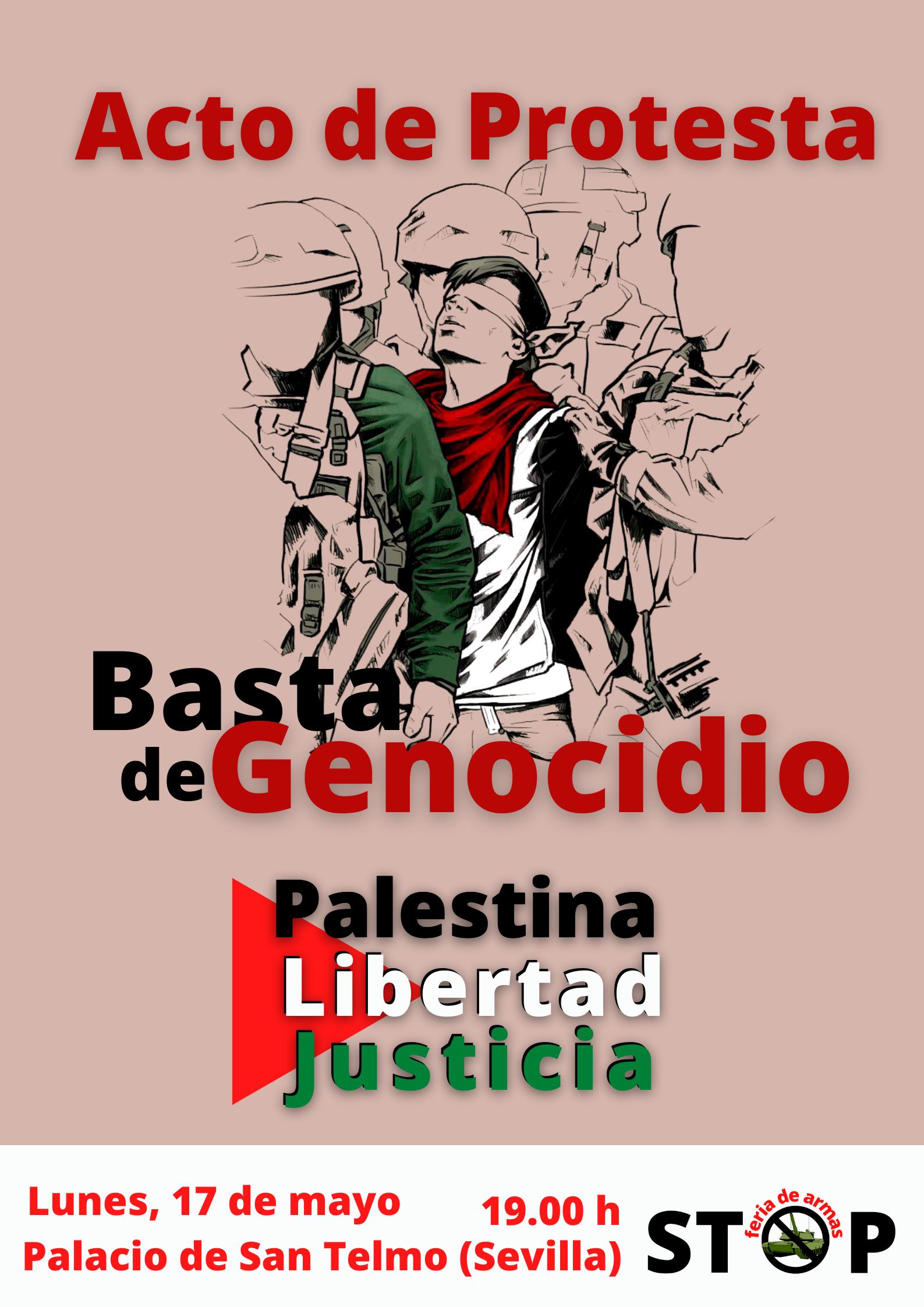"""Acto de protesta: """"Andalucía desmilitarizada. Nada para la GUERRA. Todo para la GENTE y el PLANETA""""."""