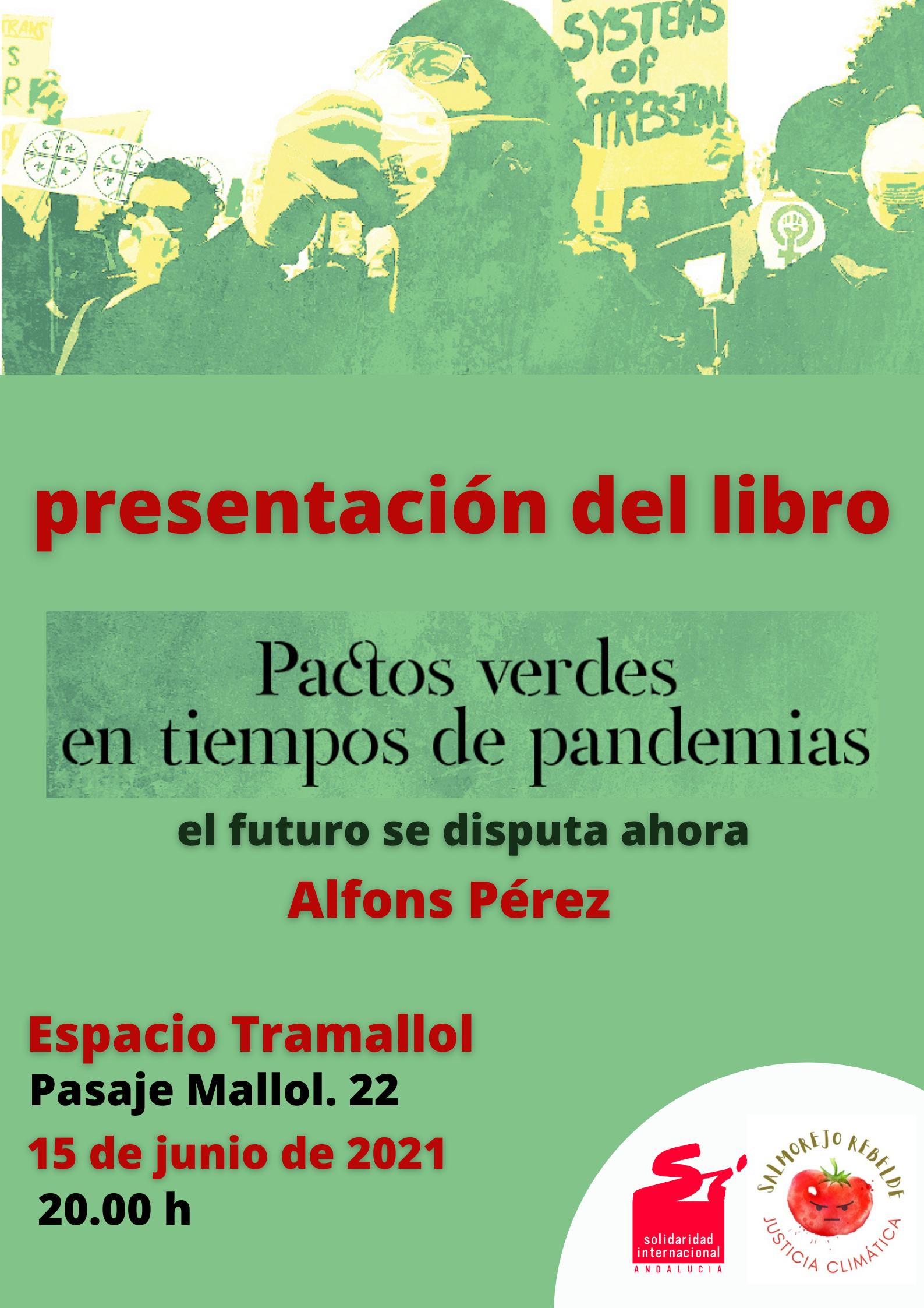 Presentación del libro: Pactos Verdes en tiempos de Pandemia. El futuro se disputa ahora