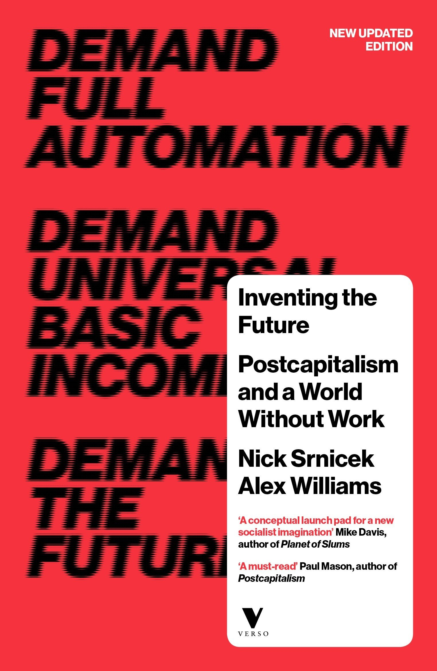 Buy Inventing the Future (revised and updated edition): Postcapitalism and a  World Without Work Book Online at Low Prices in India | Inventing the Future  (revised and updated edition): Postcapitalism and a
