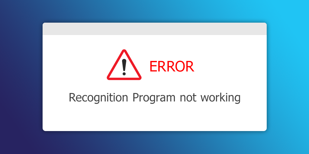Why Your Recognition Program Isn't Working