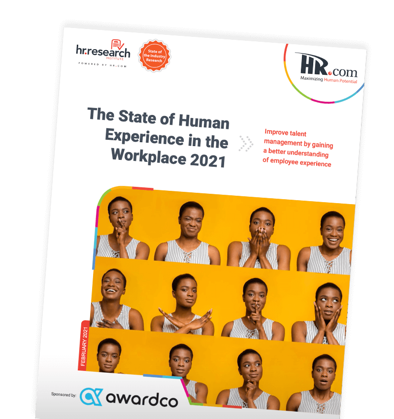 The State of Human Experience in the Workplace 2021