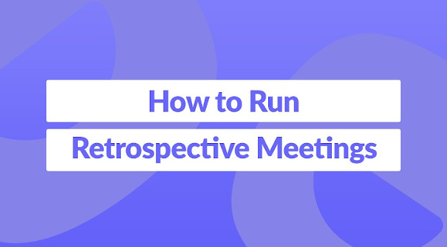 Not sure how to run a retrospective? With a few pointers, some spring retrospective examples, and a few solid agile retro tools to help you out, you'll master the retros in no time.