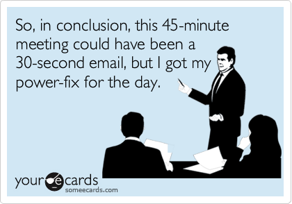 that-could-have-been-an-email