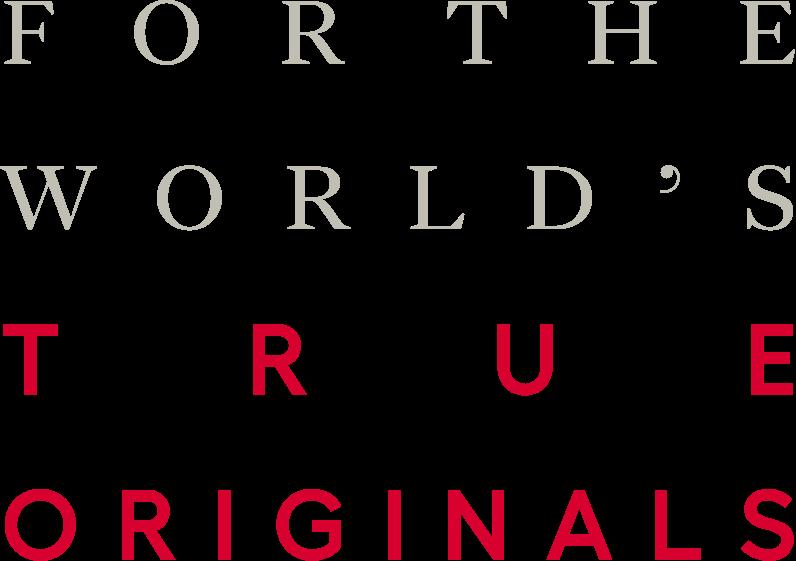 For the World's True Originals